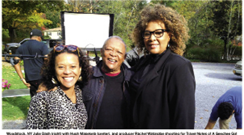 For Travel Notes of a Geechee Girl, Julie Dash is traveling far and wide to interview luminaries, such as actor Danny Glover and jazz artist Hugh Masekela (pictured here at center with producer Rachel Watanabe and Dash).