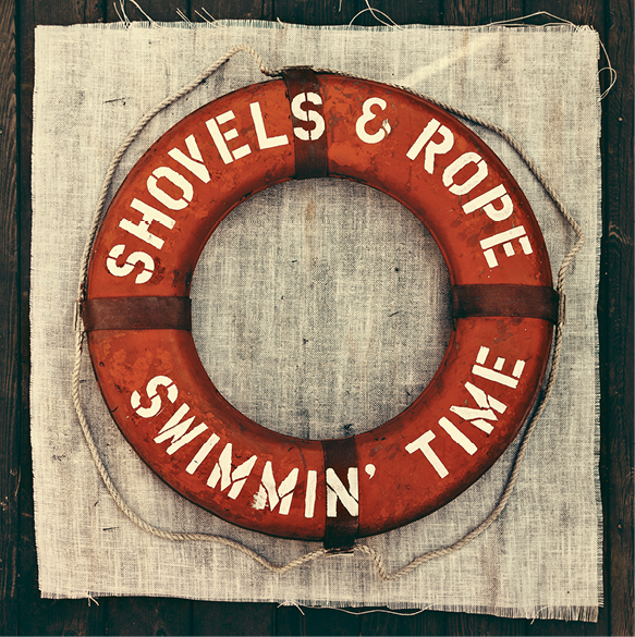 Shovels & Rope:  Swimmin' Time (Dualtone Music, 2014)