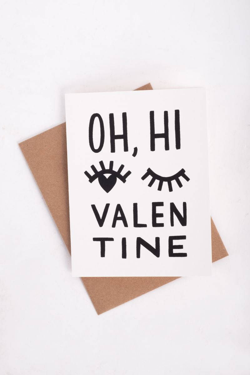 "Worthwhile ""Oh Hi, Valentine"" card, $6 at Mac & Murphy"